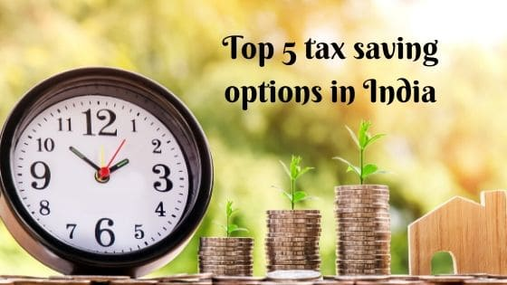Top 5 Tax Saving Options In India (1) Min
